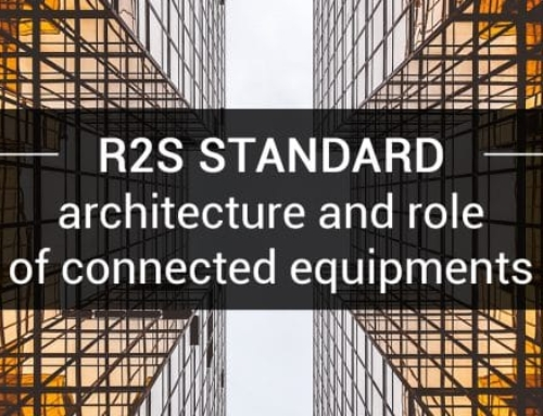 R2S standard : architecture and role of connected equipments